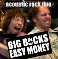 Akoestisch coverduo Big Bucks & Easy Money. Live band gevraagd of akoestisch duo gezocht? Huur live muziek bij Ben's Bookings.