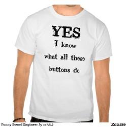T-shirt yes I know what all the buttons do. live muziek gezocht voor thuis? Ben's Bookings heeft live muziek voor je feest, bruiloft, café, receptie of ander evenement.